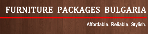 Furniture Packages Bulgaria – Complete Furniture Packages for Your Properties in Bansko, Sunny Beach and All Over Bulgaria
